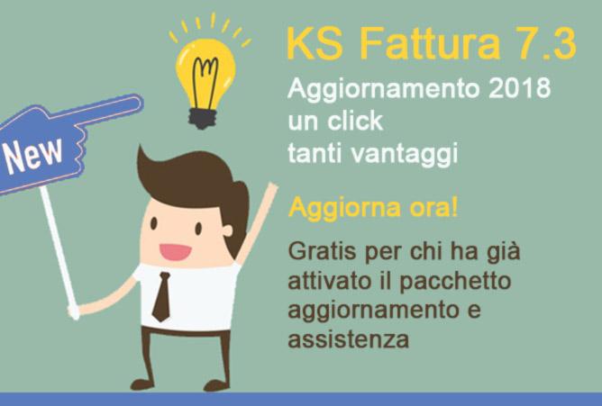 Aggiorna ora il Tuo gestionale. KS Fattura 7.3
