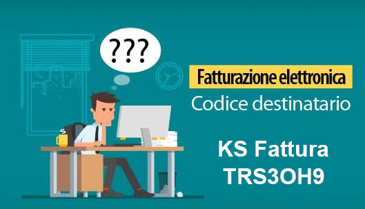 Codice destinario KS Fattura TRS3OH9